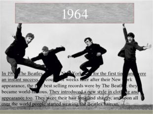 In 1964 The Beatles came to New York City for the first time and were an inst