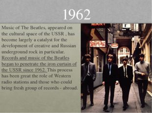 Music of The Beatles, appeared on the cultural space of the USSR , has become