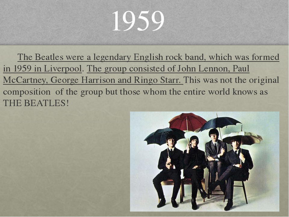 The Beatles were a legendary English rock band, which was formed in 1959 in...