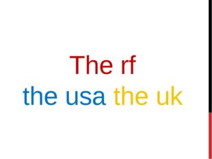 The rf the usa the uk