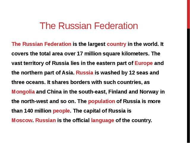 The Russian Federation The Russian Federation is the largest country in the w...