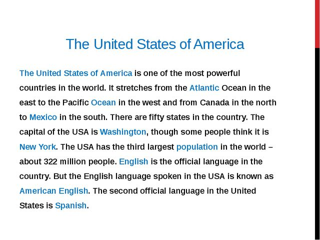 The United States of America The United States of America is one of the most...