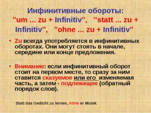 "Инфинитивные обороты: ""um ... zu + Infinitiv"", ""statt ... zu + Infinitiv"","