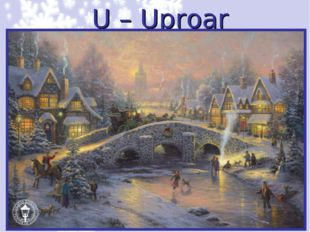 U – Uproar