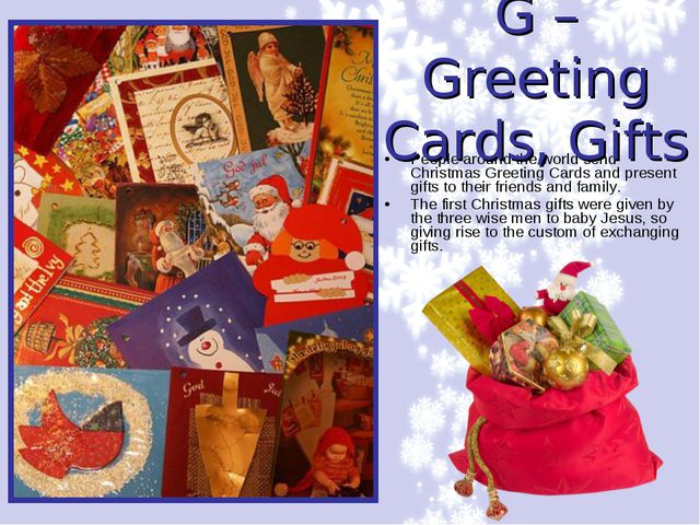 People around the world send Christmas Greeting Cards and present gifts to th...