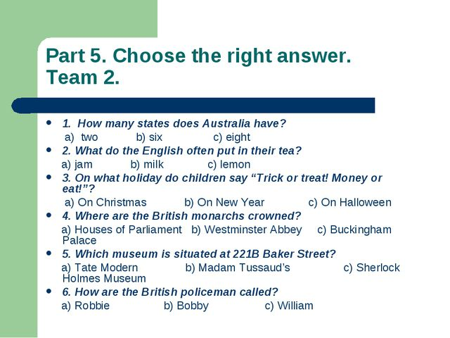 Part 5. Choose the right answer. Team 2. 1. How many states does Australia ha...