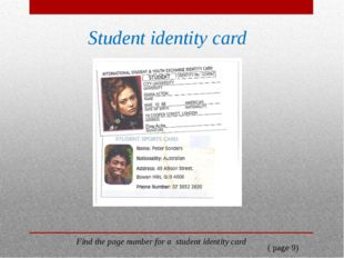 Student identity card Find the page number for a student identity card ( page