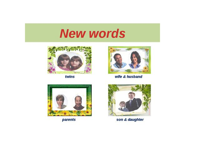 New words twins parents wife & husband son & daughter