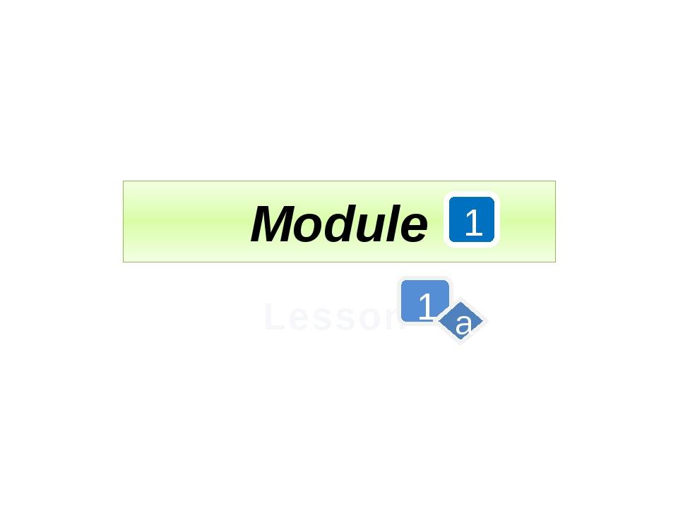Module Lesson 1 1 a