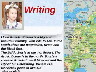 I love Russia. Russia is a big and beautiful country with lots to see. In th