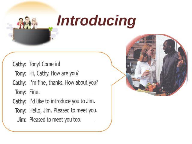 Jim Introducing