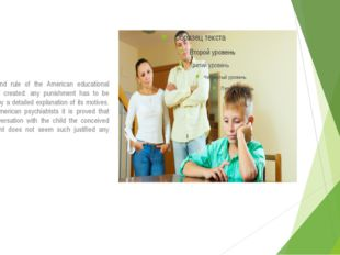 The ground rule of the American educational system is created: any punishment