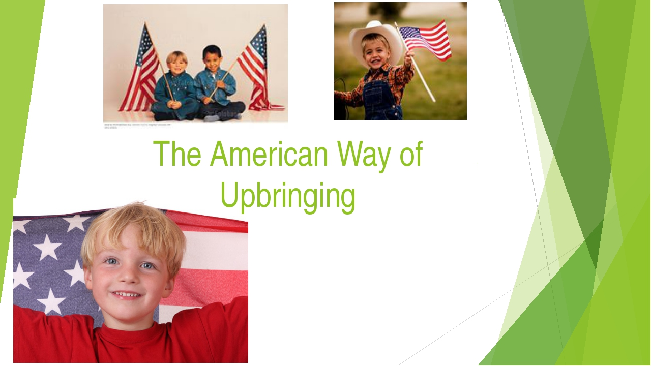 The American Way of Upbringing