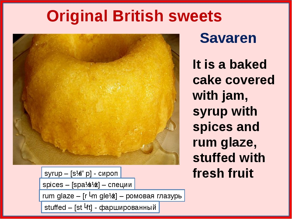 Original British sweets Savaren It is a baked cake covered with jam, syrup w...