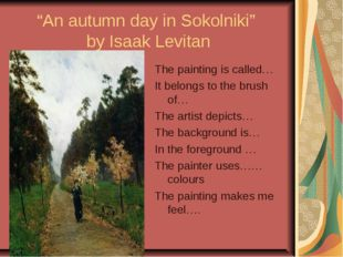"""An autumn day in Sokolniki"" by Isaak Levitan The painting is called… It belo"