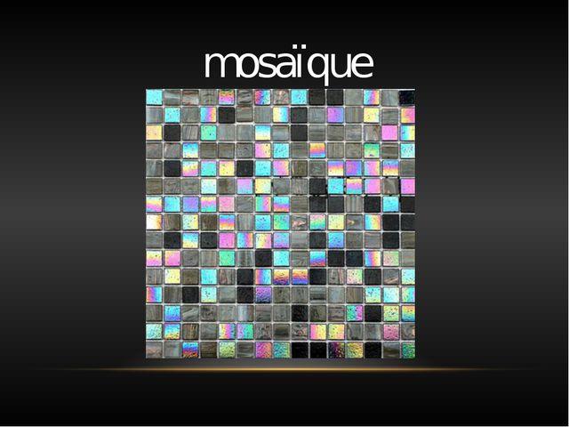 mosaïque