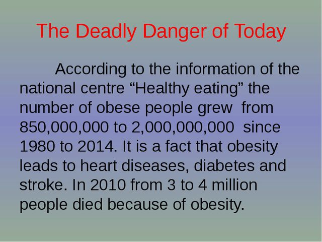 The Deadly Danger of Today According to the information of the national centr...