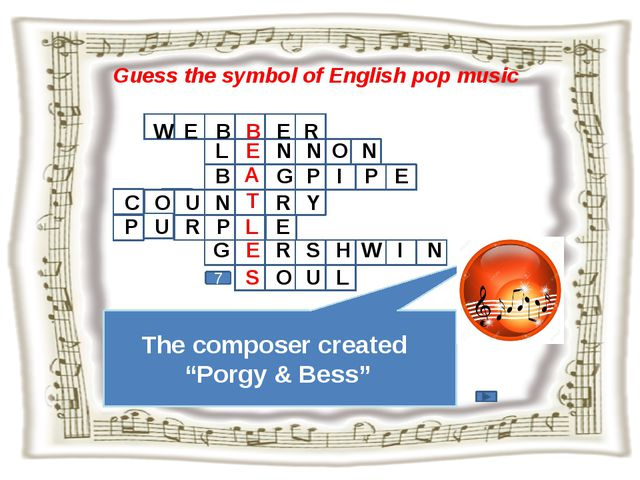 """Guess the symbol of English pop music The composer created """"Porgy & Bess"""" 7 W..."""