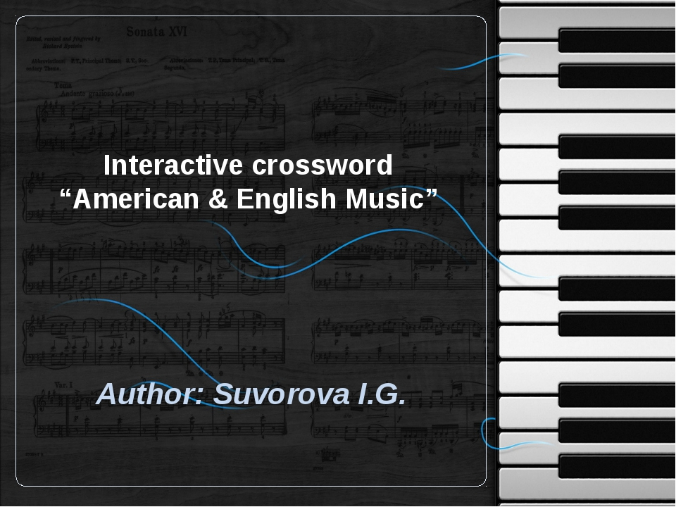 "Interactive crossword ""American & English Music"" Author: Suvorova I.G."