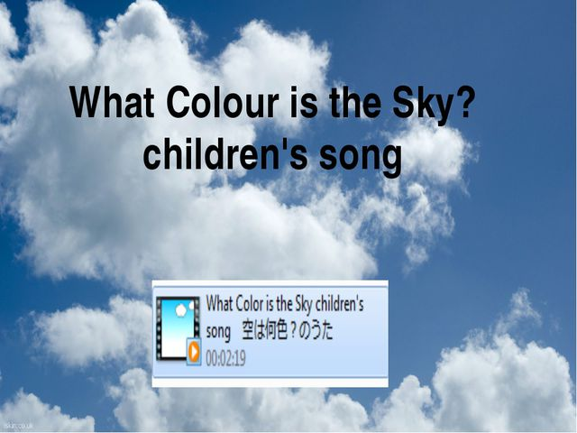 What Colour is the Sky? children's song