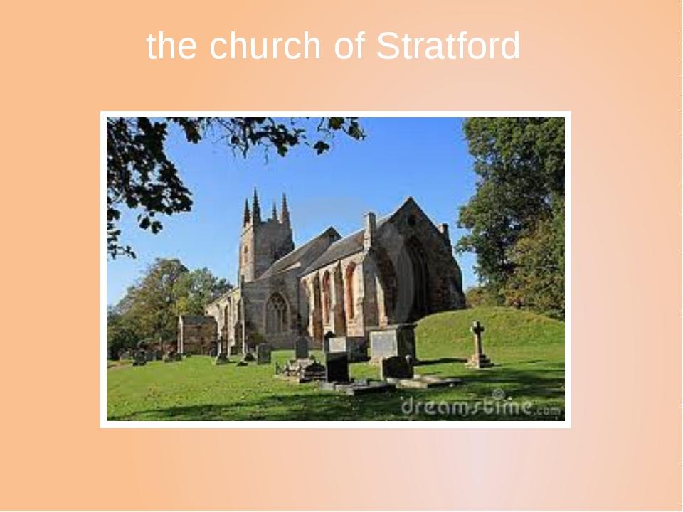 the church of Stratford