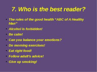 "7. Who is the best reader? The rules of the good health ""ABC of A Healthy Man"