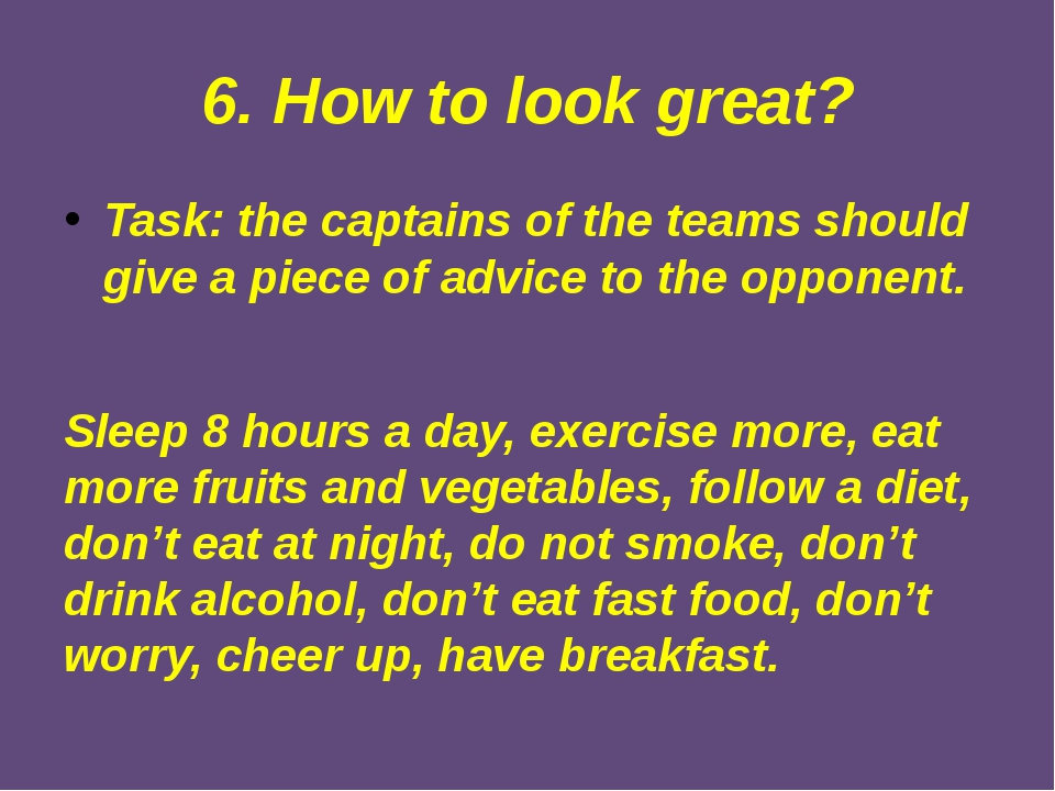 6. How to look great? Task: the captains of the teams should give a piece of...
