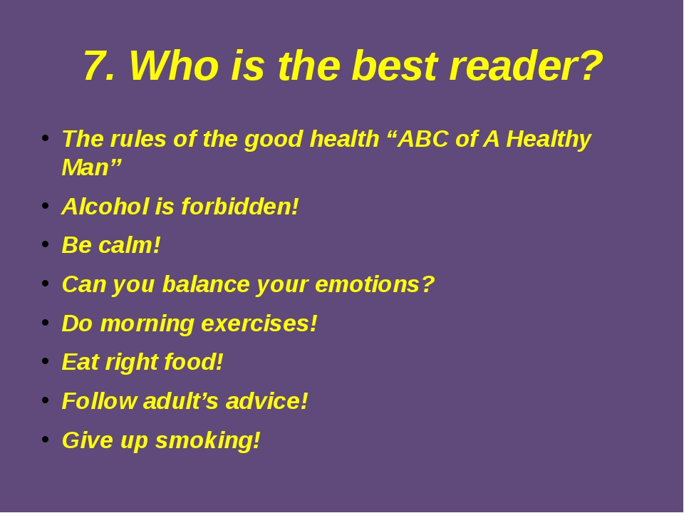 "7. Who is the best reader? The rules of the good health ""ABC of A Healthy Man..."
