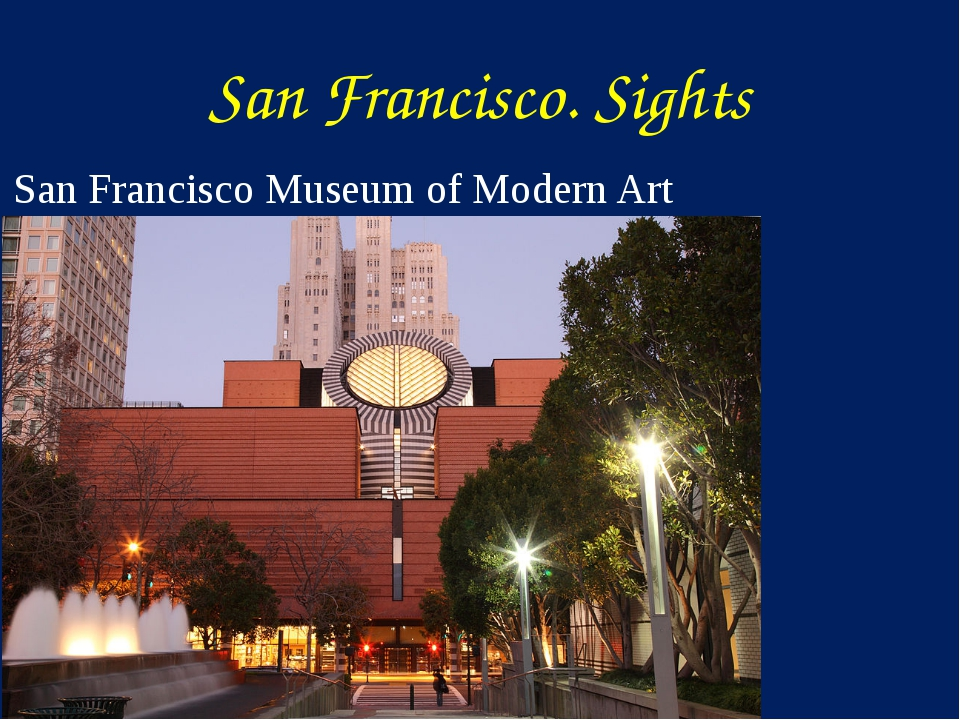 San Francisco Museum of Modern Art San Francisco. Sights