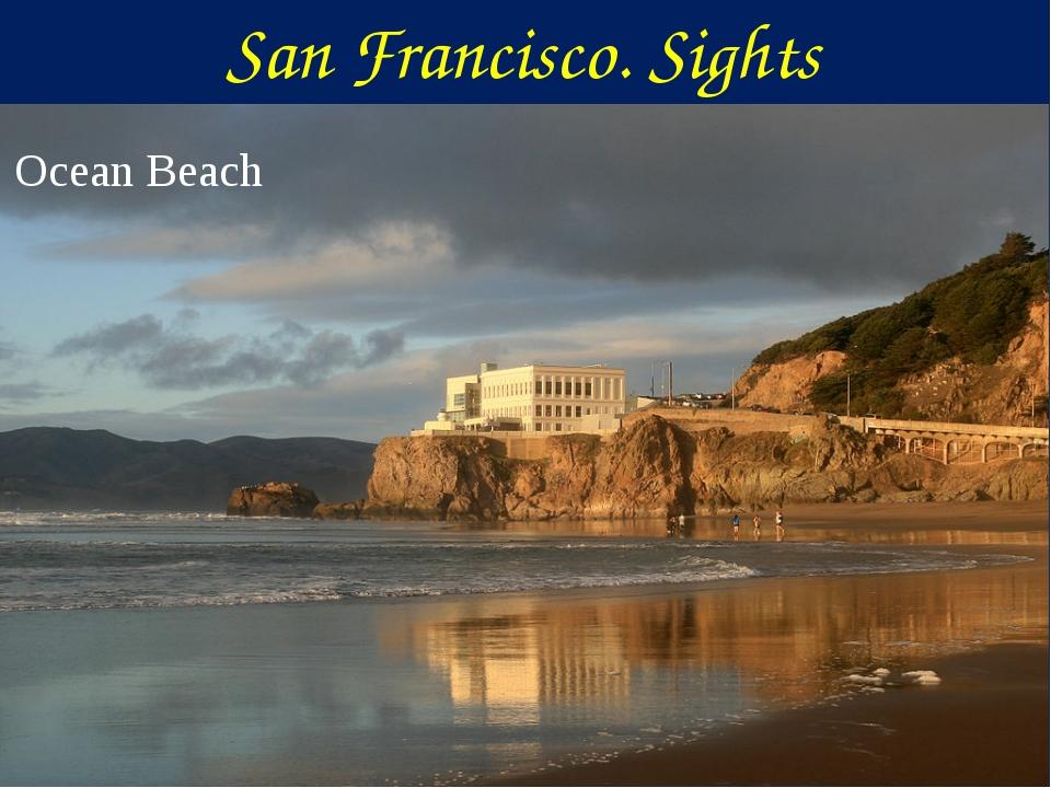 Ocean Beach San Francisco. Sights