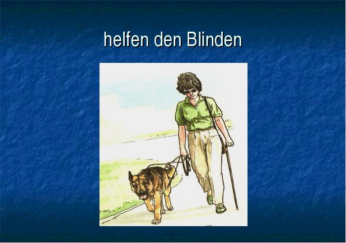 helfen den Blinden