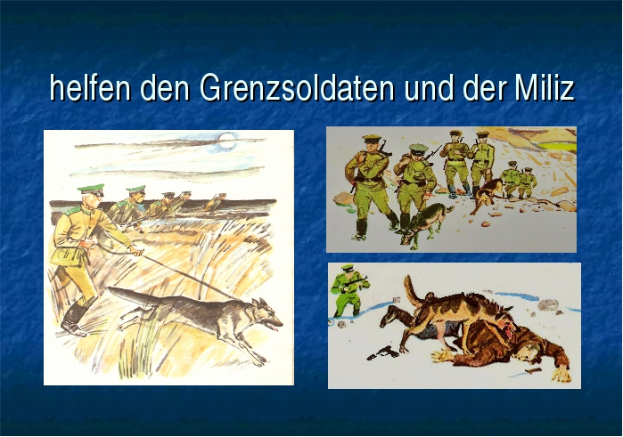 helfen den Grenzsoldaten und der Miliz