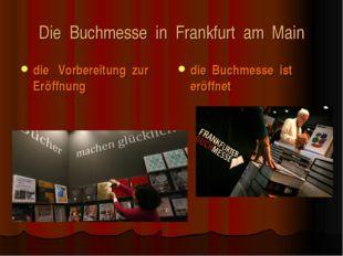 Die Buchmesse in Frankfurt am Main die Vorbereitung zur Eröffnung die Buchmes
