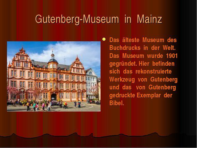 Gutenberg-Museum in Mainz Das älteste Museum des Buchdrucks in der Welt. Das...