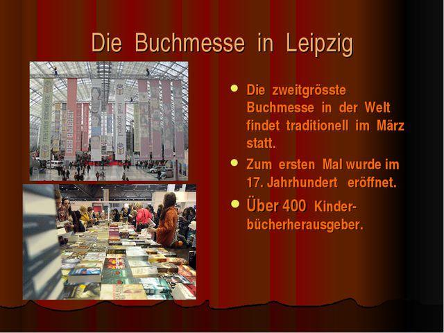 Die Buchmesse in Leipzig Die zweitgrösste Buchmesse in der Welt findet tradit...