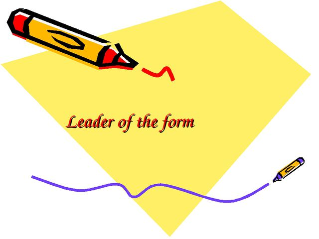 Leader of the form
