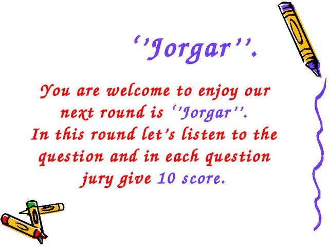 You are welcome to enjoy our next round is ''Jorgar''. In this round let's l...
