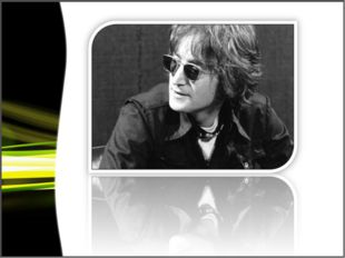 John Lennon achieved great success as a solo artist. Tragically, he was kille