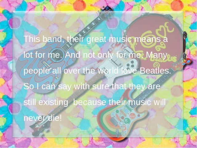This band, their great music means a lot for me. And not only for me. Many pe...