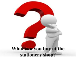 What can you buy at the stationery shop?