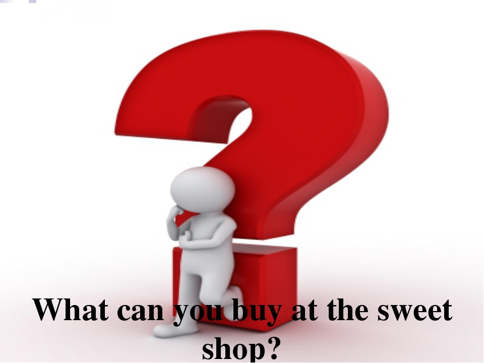 What can you buy at the sweet shop?