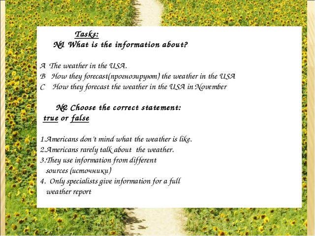 Tasks: №1 What is the information about? A The weather in the USA. B How the...