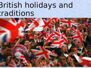 British holidays and traditions