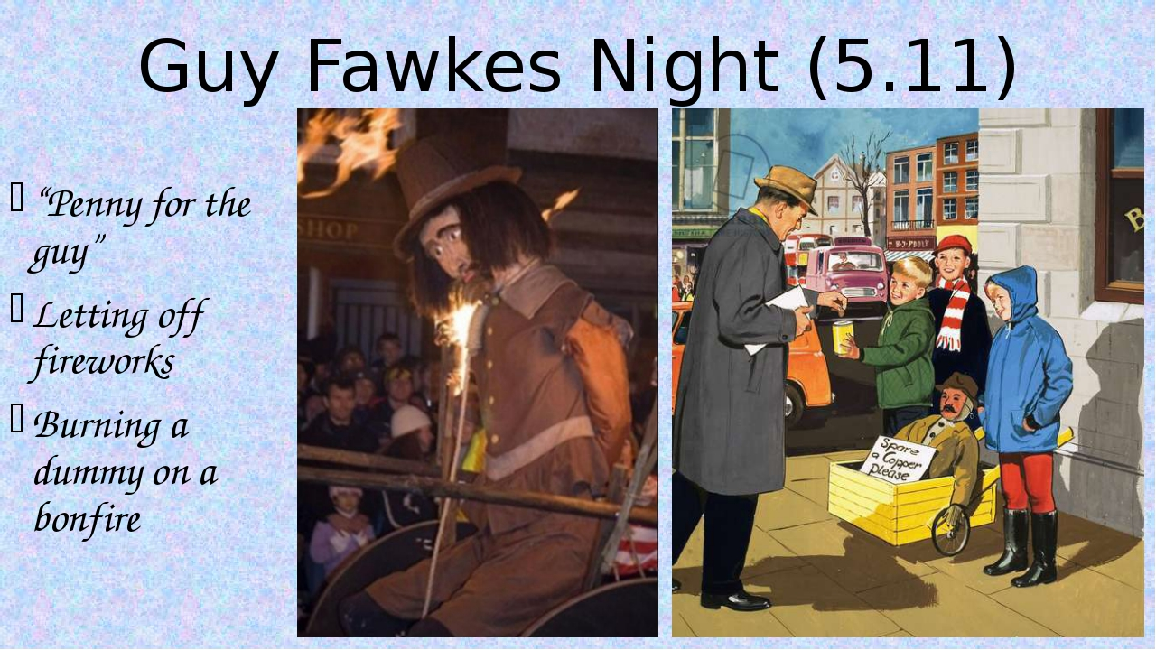 """Guy Fawkes Night (5.11) """"Penny for the guy"""" Letting off fireworks Burning a d..."""