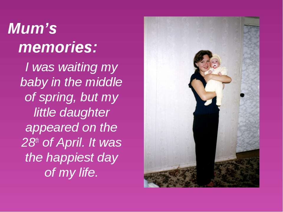 Mum's memories: I was waiting my baby in the middle of spring, but my little...