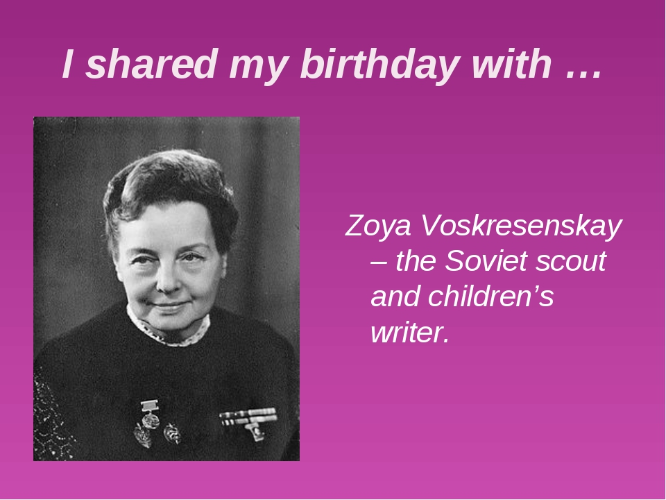 I shared my birthday with … Zoya Voskresenskay – the Soviet scout and childre...