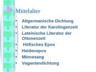 Mittelalter Аltgermanische Dichtung Literatur der Karolingenzeit Lateinische