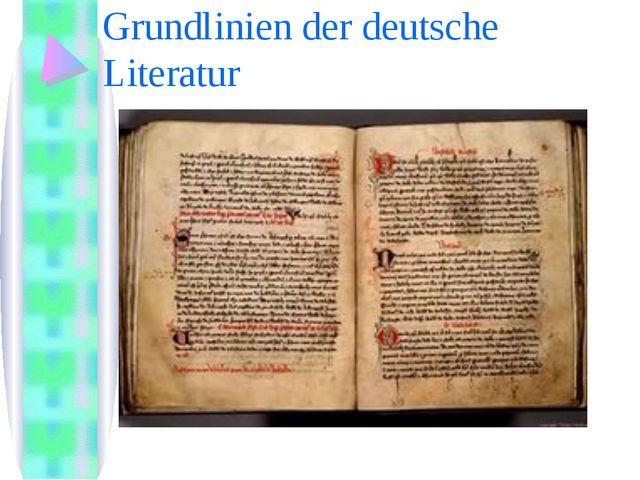 Grundlinien der deutsche Literatur