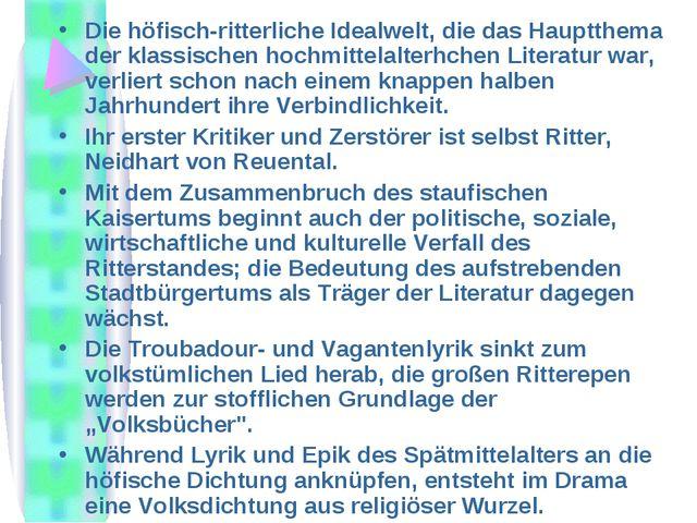 Die höfisch-ritterliche Idealwelt, die das Hauptthema der klassischen hochmit...