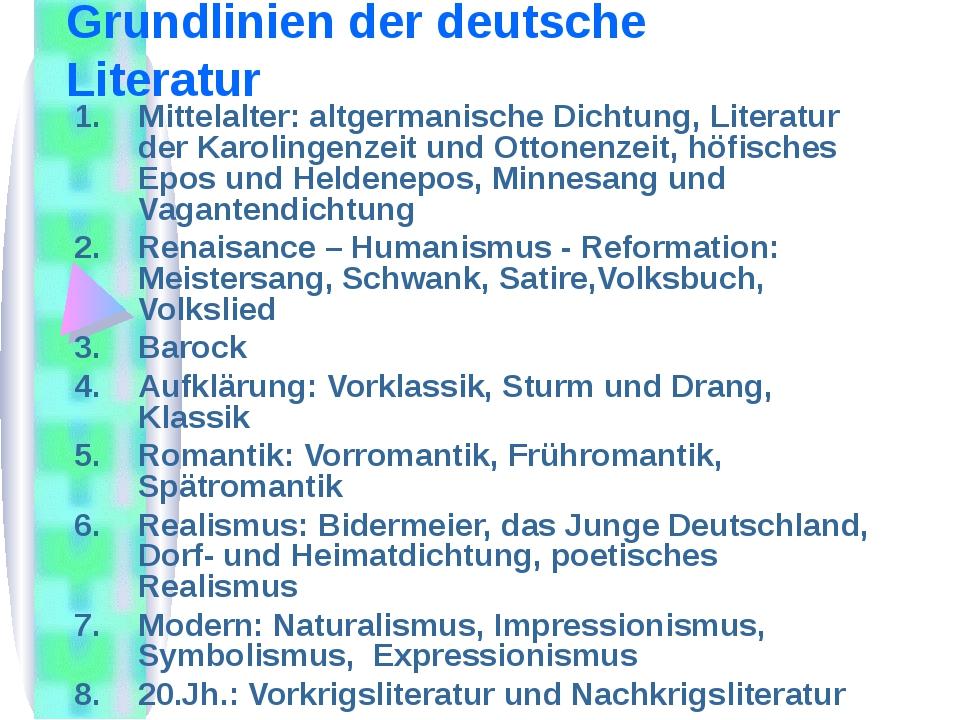 Grundlinien der deutsche Literatur Mittelalter: altgermanische Dichtung, Lite...